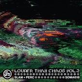 Louder Than Chaos Vol. 2 von Slam