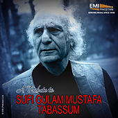A Tribute to Soofi Ghulam Mustafa Tabassum by Various Artists