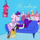 Mondays by The Bedroom Heroes