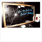 Who The F*** Are Arctic Monkeys? von Arctic Monkeys