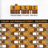 Your Introductory Record von Cinema