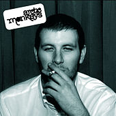 Whatever People Say I Am, That's What I'm Not de Arctic Monkeys