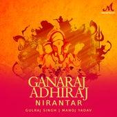 Ganaraj Adhiraj Nirantar by Gulraj Singh