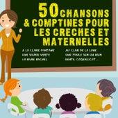 50 Chansons Et Comptines Pour Les Crèches Et Maternelles de Sidney Oliver