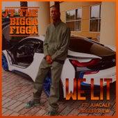 WE LIT by JT the Bigga Figga