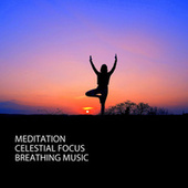Meditation: Celestial Focus Breathing Music by Study Alpha Waves