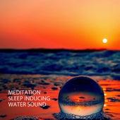 Meditation: Sleep Inducing Water Sound by Hotel Spa