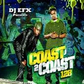 DJ EFX Presents: Coast 2 Coast 128 di Various Artists
