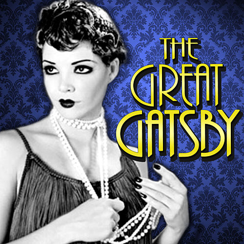 The Great Gatsby by Various Artists