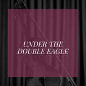 Under the Double Eagle by Acker Bilk