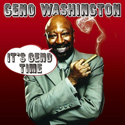 It's Geno Time by Geno Washington