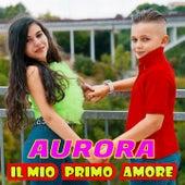 Il mio primo amore fra Aurora