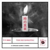 Toki no Shinjitsu (A verdade sobre o tempo) de Pato Fu