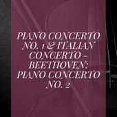 Piano Concerto No. 1 & Italian Concerto - Beethoven: Piano Concerto No. 2 de Leningrad Philharmonic Orchestra