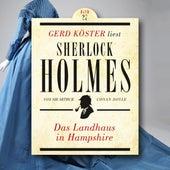 Das Landhaus in Hampshire - Gerd Köster liest Sherlock Holmes, Band 27 (Ungekürzt) von Sir Arthur Conan Doyle