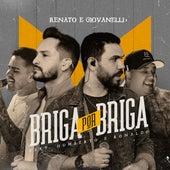 Briga por Briga de Renato & Giovanelli