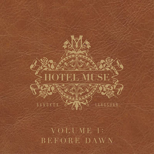 Hotel Muse, Vol. 1: Before Dawn by Various Artists