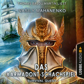 Survival Quest: Das Karmadont-Schachspiel - Survival Quest-Reihe, Teil 5 (Ungekürzt) von Vasily Mahanenko