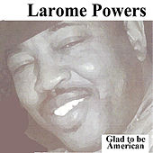 Glad To Be American Extended version by Larome Powers