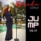 Jump to It de Alfreda Gerald