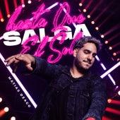 Hasta Que Salga El Sol (Remix) fra Matias Deago