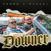 El Downer by Pedro Y Manuel