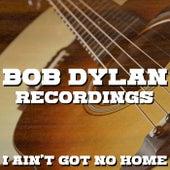 I Ain't Got No Home Bob Dylan Recordings von Grateful Dead