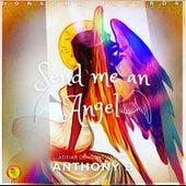 Send Me an Angel von Anthony B