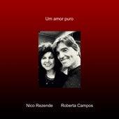Um Amor Puro by Nico Rezende