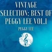 Vintage Selection: Best of Peggy Lee, Vol. 1 (2021 Remastered) de Peggy Lee