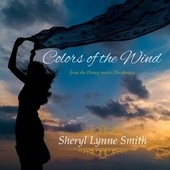 Colors of the Wind by Sheryl Lynne Smith