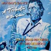 Monday's Dance: A Tribute to Ira Sullivan von Blue Road Records Studio Sessions Band
