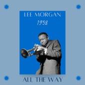 All the Way (1958) von Lee Morgan