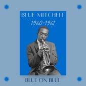 Blue on Blue (1960-1961) von Blue Mitchell