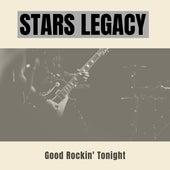 Stars Legacy (Good Rockin' Tonight) by Various Artists