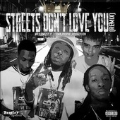 Streets Don't Love You (Remix) by Mr Flawless