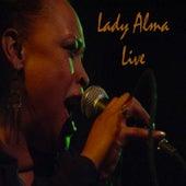 Lady Alma Live by Lady Alma