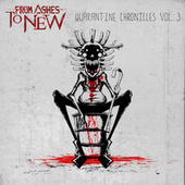 Quarantine Chronicles Vol. 3 fra From Ashes to New