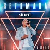 Retomada, Vol. I (Ao Vivo) by Vitinho