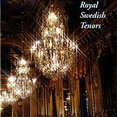 Royal Swedish Tenors (1905-1980) von Various Artists