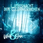 Wulli & Sonja - Liebesnacht Der Glühwürmchen by Wulli