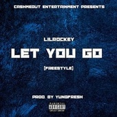 Let You Go by Yung - Fresh