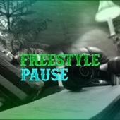 Pause Freestyle by Masterpiece