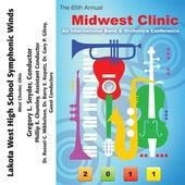 2011 Midwest Clinic: Lakota West High School Symphonic Winds by Lakota West High School Symphonic Winds