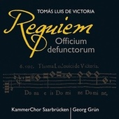 Victoria: Requiem (Officium defunctorum) by Saarbrucken Chamber Choir