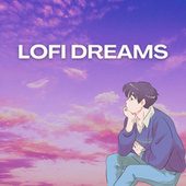 Lofi Dreams von Lofi Hip Hop