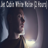 Jet Cabin White Noise (2 Hours) by Color Noise Therapy