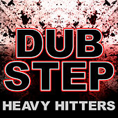 Dubstep (Heavy Hitters) by Various Artists
