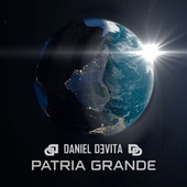 Patria Grande by Daniel De Vita