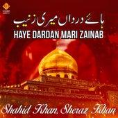 Haye Dardan Mari Zainab - Single de Naughty Boy, Calum Scott & Shenseea